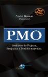 PMO - Escritórios de Projetos, Programas e Portfólio na prática